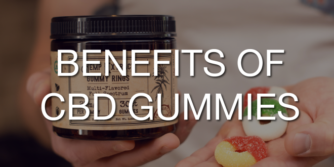 benefits of cbd gummy